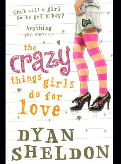 обложка книги The Crazy Things Girls Do for Love